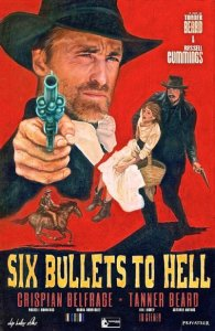 6 Bullets to Hell Movie Poster